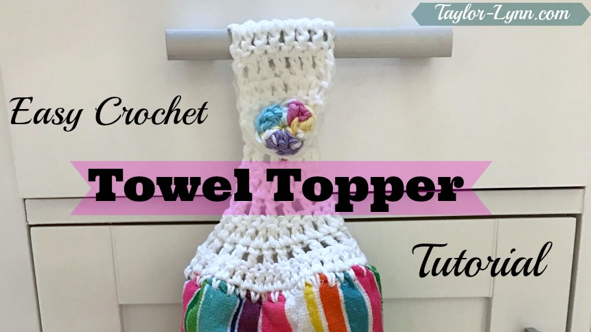 Towel topper, Crochet towel topper, crochet tutorial, towel topper pattern