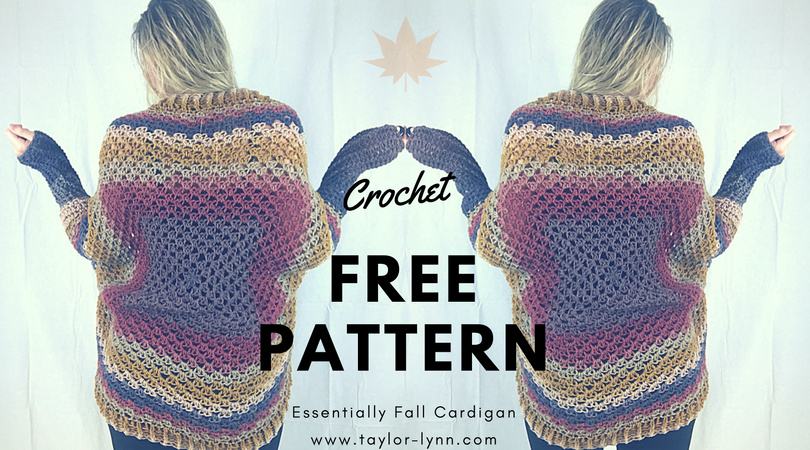Essentially Fall Crochet Cardigan Pattern Taylor Lynn