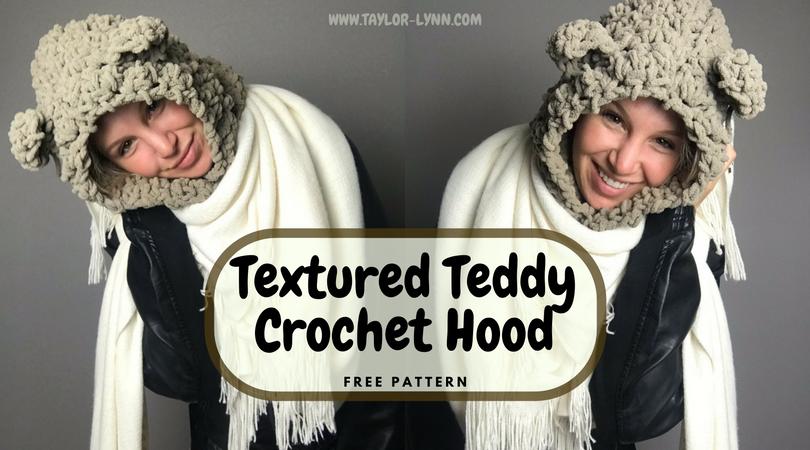 Textured Teddy Crochet Hood Pattern - Taylor Lynn