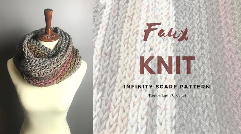 Faux Knit Crochet Infinity Scarf Pattern - Taylor Lynn