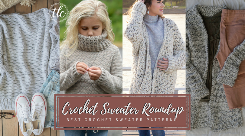 Crochet Sweater Pattern Round Up - Taylor Lynn